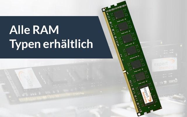 Alle RAM Typen erhältlich